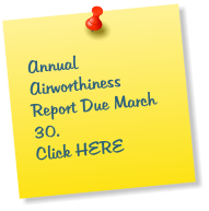 Annual Airworthiness Report Due March 30.  Click HERE