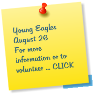 Young Eagles August 26 For more information or to volunteer ... CLICK