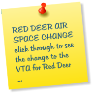 RED DEER AIR SPACE CHANGE click through to see the change to the VTA for Red Deer ...